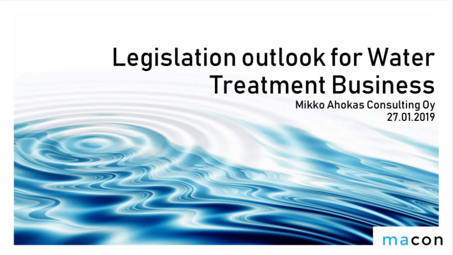 Legislation outlook for Water Treatment Business